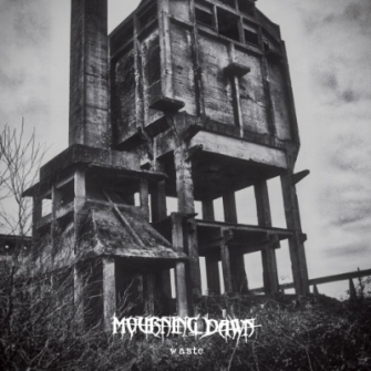 Mourning Dawn - Waste EP (Album Cover)