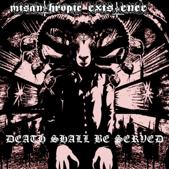 Misanthropic Existence - Death Shall Be Served (Album Cover)