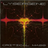 Lysergene - Critical Mass