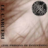 Reprobate - Le Carceri (The Prisons of Invention) (Album Cover)
