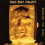 Dead Beat Project - Breaking The Shell